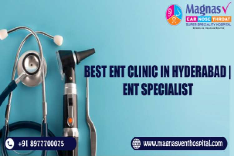 Best ent clinic in hyderabad ent specialist