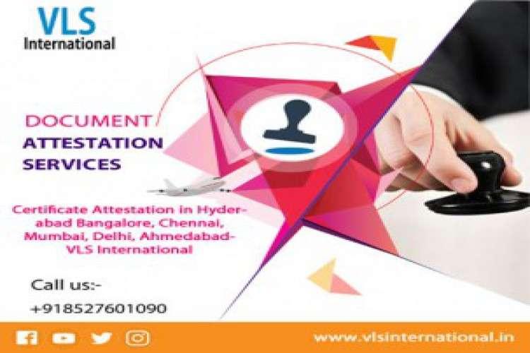 Certificate attestation in delhi ahmedabad vls international