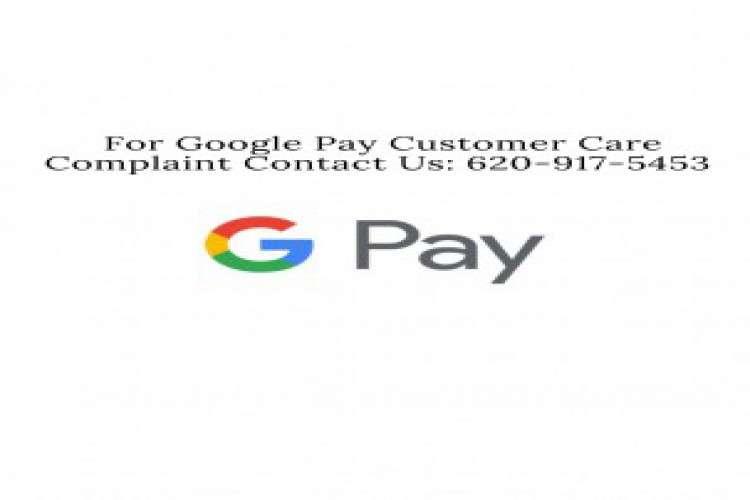 Google pay customer care complaint