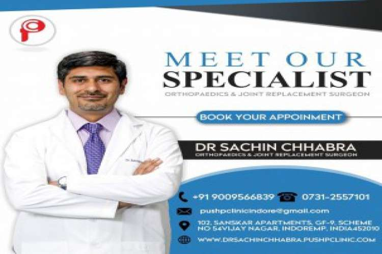 Orthopaedic doctor at pushp clinic indore   dr sachin chhabra indore