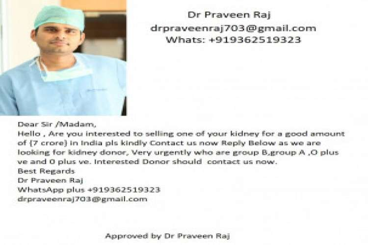 Sell kidney in india vary urgent contact dr praveen raj