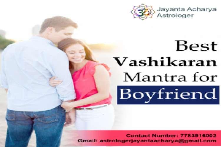Vashikaran mantra for boyfriend   jayantaacharya